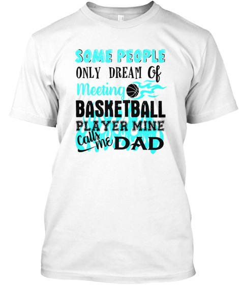 Basketball Dad White T-Shirt Front