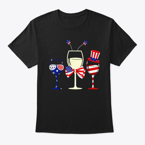 Red White Blue Wine Glasses 4th Of July Black T-Shirt Front