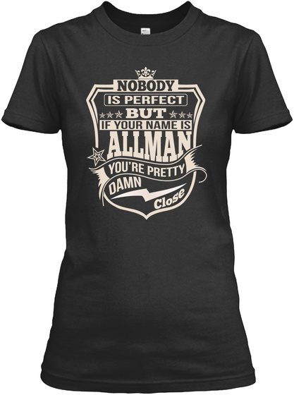 Nobody Perfect Allman Thing Shirts Black T-Shirt Front