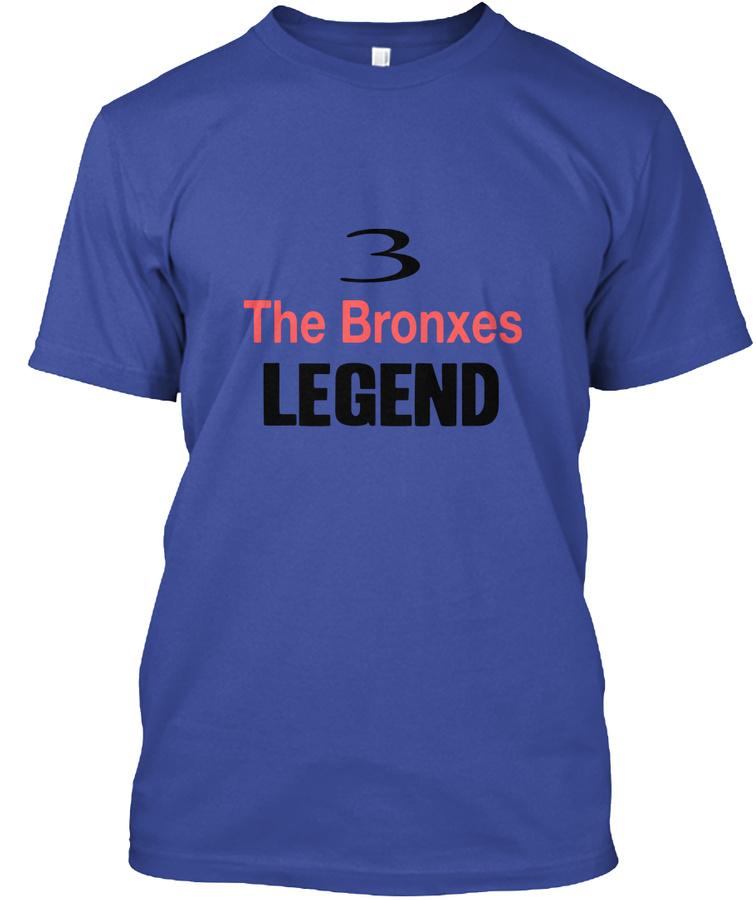 3 The Bronxes Legend Unisex Tshirt