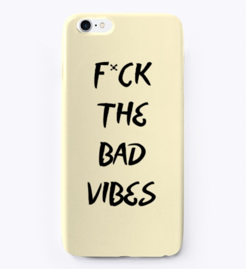 F*Ck The Bad Vibes Light Yellow T-Shirt Front