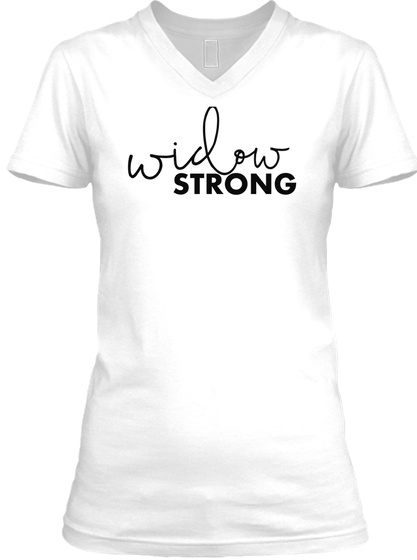 Widow Strong White T-Shirt Front