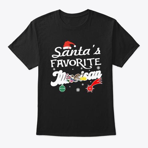 Santa's Favorite Illinoisan Xmas Gifts Black T-Shirt Front