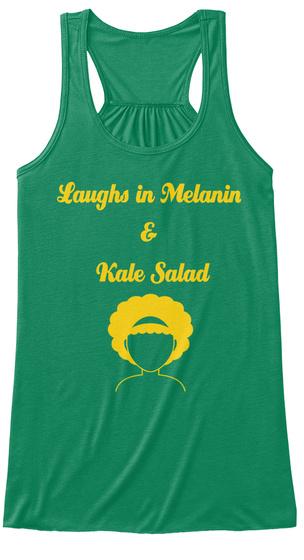 Laughs In Melanin & Kale Salad Kelly Women's Tank Top Front