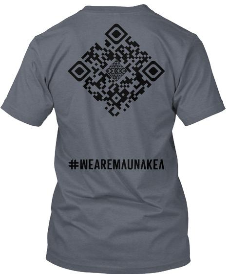 #Wearmaunakea Deep Heather T-Shirt Back