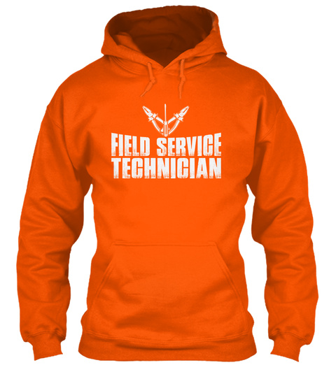 This Field Service Tech Has Anger Issues Safety Orange T-Shirt Front