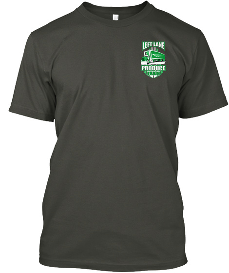 Left Lane Produce Smoke Gray T-Shirt Front