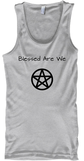 Blessed Are We Sport Grey T-Shirt Front