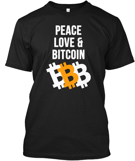 Peace Love And Bitcoin Tee Black T-Shirt Front