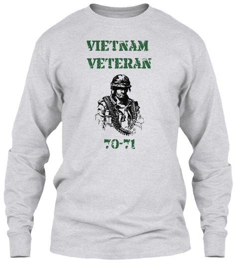 Vietnam Veteran 70 71 Ash Grey T-Shirt Front