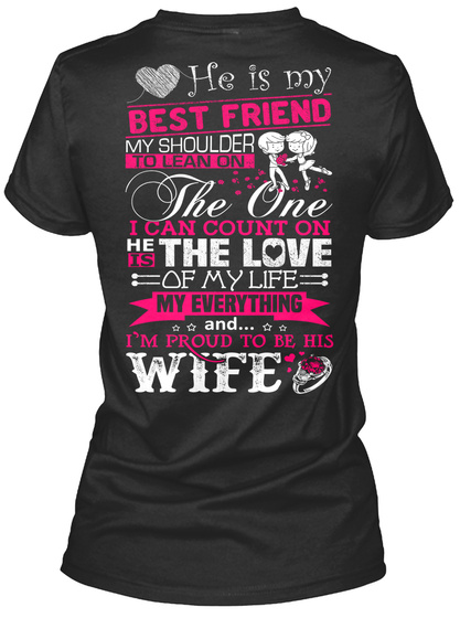 df65224fa46 I Love My Husband Always & Forever He Is My Best Friend My Shoulder To Lean