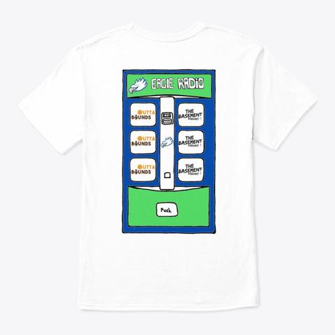 Eagle Radio Design 3 White T-Shirt Back