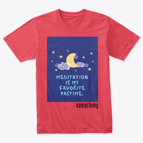 Meditation Is My Favourite Pastime Vintage Red T-Shirt Front
