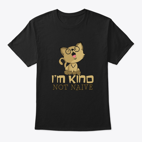 Kind Not Naive Teacher Cat With Glasses Black T-Shirt Front