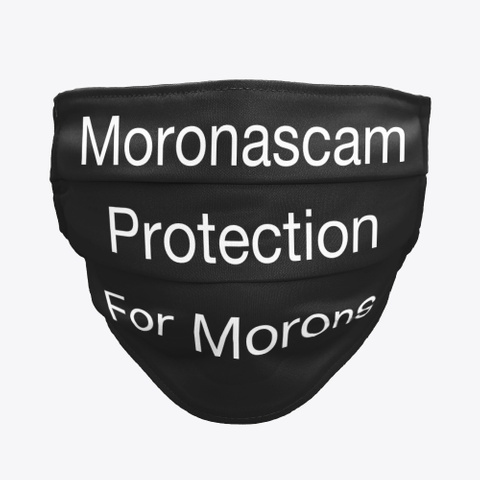 Moronascam Protection For Morons Black T-Shirt Front