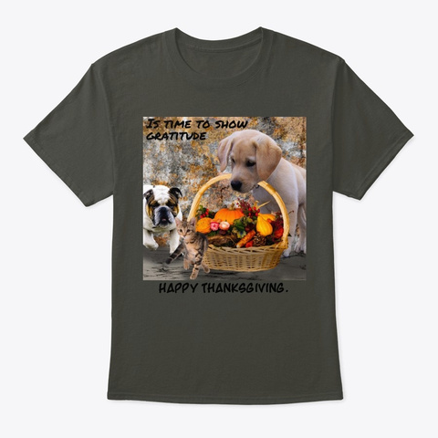 Is Time To Show Gratitude  Smoke Gray T-Shirt Front