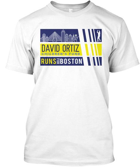 David Ortiz Children's Fund Runs The Boston Marathon White T-Shirt Front