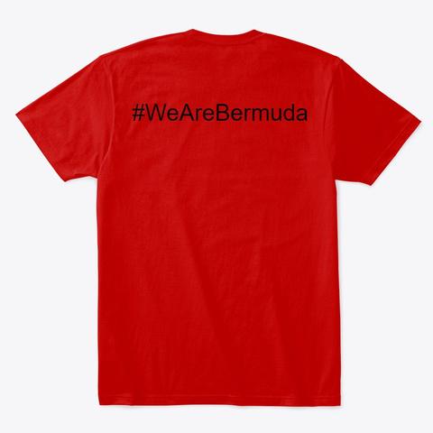 We Are Bermuda Comfort T Shirt Classic Red T-Shirt Back