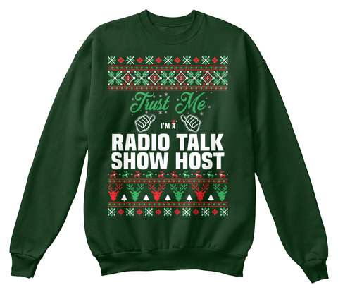 Trust Me I'm A Radio Talk Show Host Deep Forest  T-Shirt Front