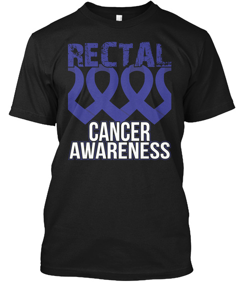 Awesome Rectal  Cancer Awareness Black T-Shirt Front