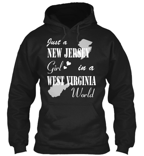 New Jersey Girl In West Virginia Black T-Shirt Front