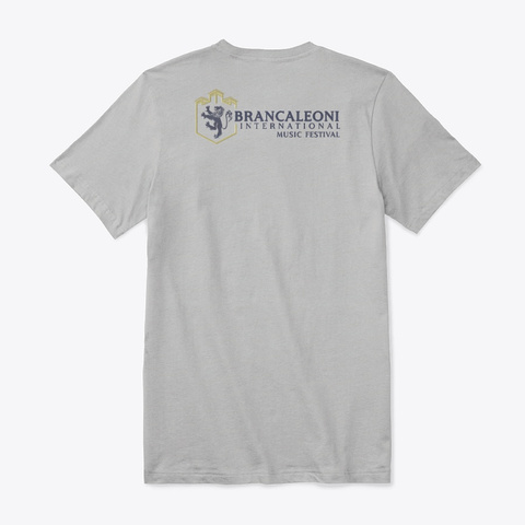 Brancaleoni Int'l Music Festival  Merch. Athletic Heather T-Shirt Back