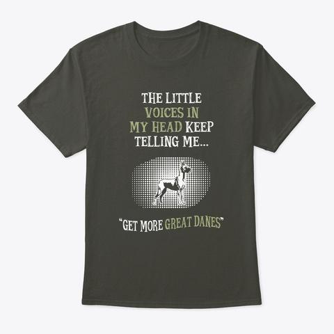 Get More Great Danes Smoke Gray T-Shirt Front