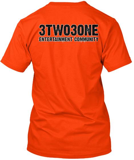 3 Two3one Entertainment Community Orange T-Shirt Back