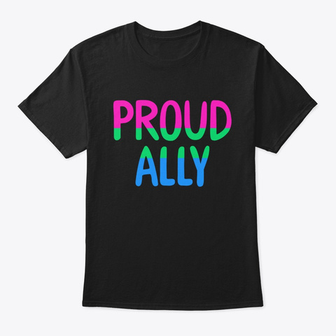 Polysexual Proud Ally Lgbt Pride T Shirt Black T-Shirt Front