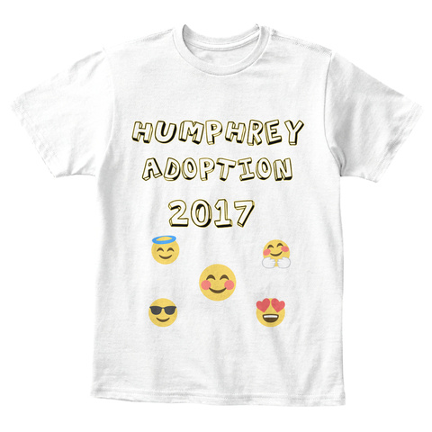 Humphrey Adoption 2017 White T-Shirt Front
