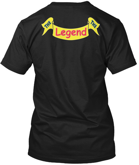 The Legend The Black T-Shirt Back