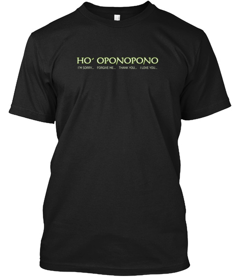 Ho Oponopono   Limited Black T-Shirt Front