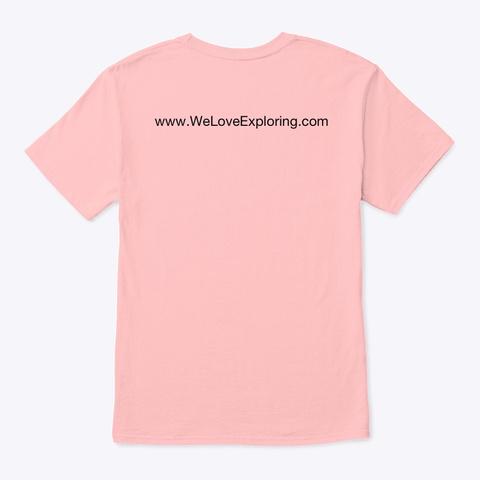 We Love Exploring Pale Pink T-Shirt Back