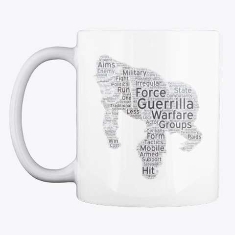 Guerrilla Warfare Word Cloud Mug White T-Shirt Front
