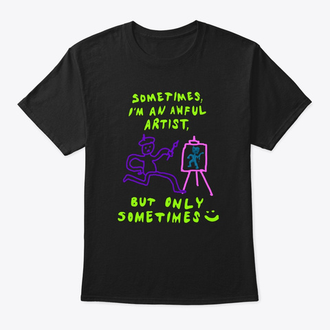 Awful Artist Black T-Shirt Front