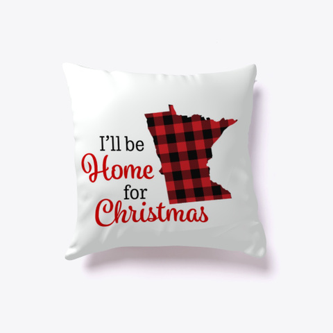 I'll Be Home For Christmas Minnesota Standard T-Shirt Front