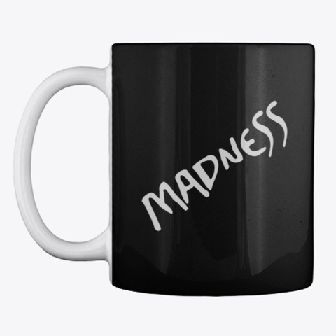 Madness Black T-Shirt Front