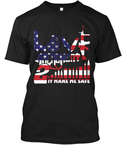 Love 2nd Amendment Black T-Shirt Front
