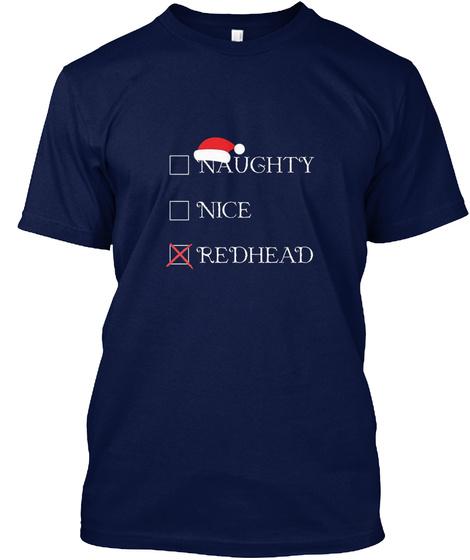Naughty Nice Redhead Holiday Gift Navy T-Shirt Front