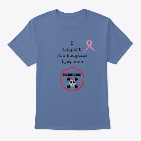 Support Non Hodgkins Denim Blue T-Shirt Front