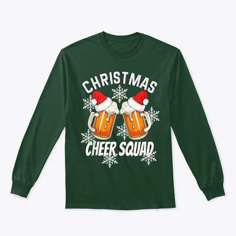 Christmas Beer Shirt Cheer Squad Forest Green T-Shirt Front