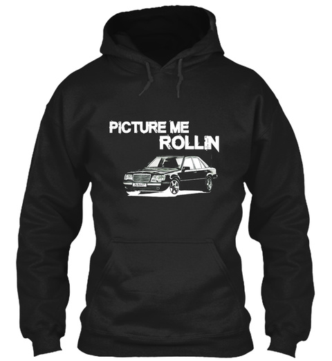 Picture Me Rollin Black T-Shirt Front