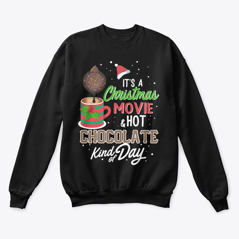 Christmas Movie & Hot Chocolate Black T-Shirt Front
