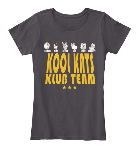 Shadow Cloe Buster Lily Jezzie Scarlett Kool Kats Klub Team Heathered Charcoal  T-Shirt Front
