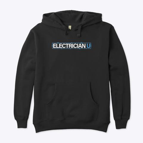 Black Electrician U Hoodie Black T-Shirt Front