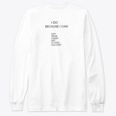 I Do White T-Shirt Back