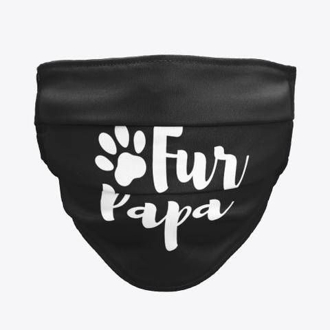 Fkf Fur Papa Face Mask Black T-Shirt Front