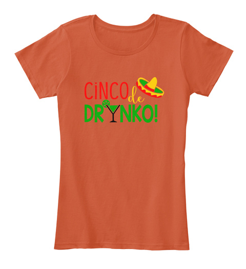 Cinco Le Drynko! Deep Orange T-Shirt Front