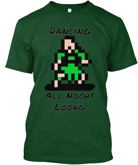 Dancing All Nocht Loong Deep Forest T-Shirt Front