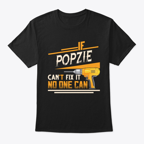Funny Christmas Gifts Popzie Can't Fix Black T-Shirt Front